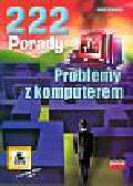 Lohnisky Jakub - 222 porady. Problemy z komputerem