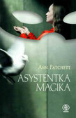 Patchett Ann - Asystentka magika