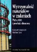 Magnucki Krzysztof, Szyc Wacław - Wytrzymałość materiałów w zadaniach