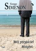 Simenon Georges - Mój przyjaciel Maigret