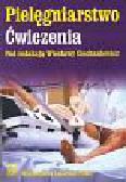 Ciechaniewicz Wiesława (red.) - Pielęgniarstwo Ćwiczenia