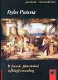 Gwiazdecka Joanna - Etyka Platona O formie platońskiej refleksji moralnej