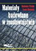 Furtak Kazimierz, Śliwiński Jacek - Materiały budowlane w mostownictwie