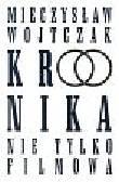 Wojtczak Mieczysław - Kronika nie tylko filmowa
