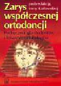 Karłowska Irena (red.) - Zarys współczesnej ortodoncji
