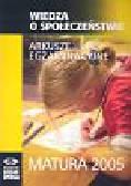 Wiedza o społeczeństwie Arkusze egzaminacyjne Matura 2005