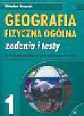 Skrzypczak Władysław - Geografia fizyczna ogólna Zadania i testy Zeszyt 1