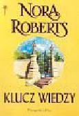 Roberts Nora - Klucz wiedzy