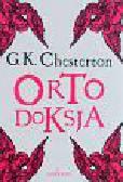 Chesterton Gilbert Keith - Ortodoksja