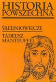 Manteuffel Tadeusz - Średniowiecze