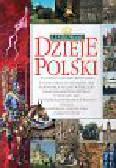 Banaszak Dariusz, Biber Tomasz, Leszczyński Maciej - Ilustrowane dzieje Polski