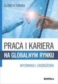 Turska Elżbieta - Praca i kariera na globalnym rynku. Wyzwania i zagrożenia