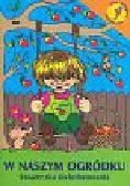 W naszym ogródku Książeczka do kolorowania