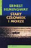 Hemingway Ernest - Stary człowiek i morze