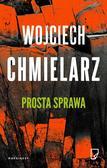 Wojciech Chmielarz, Karolina Macios, Michał Pawło - Prosta sprawa