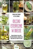 Eric Zielinski Sabrina Ann Zielinski - Olejki eteryczne w diecie
