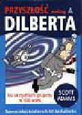 Adams Scott - Przyszłość według Dilberta