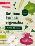 Paweł Ochman, Adam Pluszka - Roślinna kuchnia regionalna
