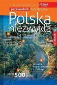 praca zbiorowa - Polska niezwykła. Przewodnik turystyczny