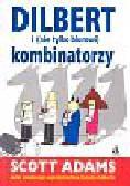 Scott Adams - Dilbert i nie tylko biurowi kombinatorzy