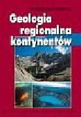 Mizerski Włodzimierz - Geologia regionalna kontynentów