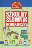 Praca zbiorowa - Szkolny słownik ortograficzny dla kl.1-3