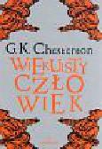 Chesterton Gilbert Keith - Wiekuisty człowiek