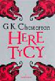 Chesterton Gilbert Keith - Heretycy