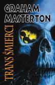 Masterton Graham - Trans śmierci