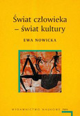 Nowicka E. - Świat człowieka Świat kultury /wyd.6/