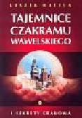 Matela Leszek - Tajemnice czakramu wawelskiego