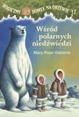 Osborne Mary Pope - Wśród polarnych niedźwiedzi t.12