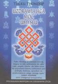 Thondup Tulku - Uzdrawiająca moc umysłu