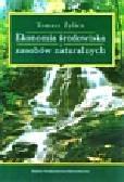 Żylicz Tomasz - Ekonomia środowiska i zasobów naturalnych
