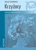 Sienkiewicz Henryk - Krzyżacy /z oprac.br.  Z.Sowa/
