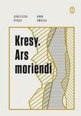 Anna Smółka, Agnieszka Rybak - Kresy. Ars moriendi