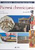 Historia chrześcijaństwa T 1 Pierwsi chrześcijanie