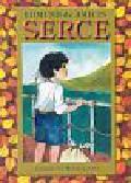 Amicis Edmund - Serce powieść dla chłopców