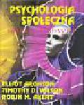 Aronson Elliot, Wilson Timothy D., Akert Robin M. - Psychologia społeczna