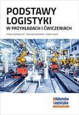 P. Andrzejczyk, E. Rajczakowska, P. Fajfer - Podstawy logistyki w przykładach i ćwiczeniach