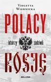 Violetta Wiernicka - Polacy, którzy zadziwili Rosję