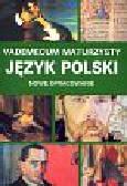 Frycie Stanisław (red.) - Vademecum maturzysty Język polski