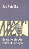 Patocka Jan - Eseje heretyckie z filozofii dziejów