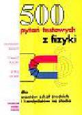 Salach Stanisław i inni - 500 pytań testowych z fizyki