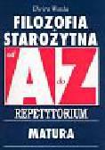 Warda Elwira - Filozofia Starożytna od A do Z Repetytorium