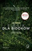 J.D. Vance, Tomasz S. Gałązka, Ewa Polańska - Elegia dla bidoków
