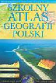 Szewczyk Robert, Przebitkowski Radosław - Szkolny atlas geografii Polski