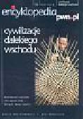 Encyklopedia pwn.pl Cywilizacje dalekiego wschodu 12