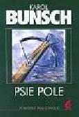 Bunsch Karol - Psie pole