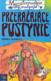 Ganeri Anita - Przerażające Pustynie